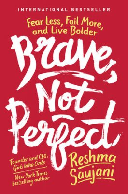 Brave, Not Perfect: Fear Less, Fail More and Live Bolder (Paperback)