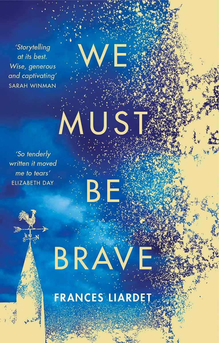 Cover of the book, We Must Be Brave.