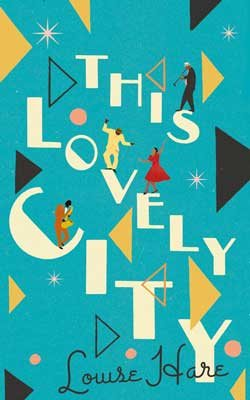 This Lovely City (Hardback)