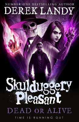 Dead or Alive - Skulduggery Pleasant Book 14 (Hardback)