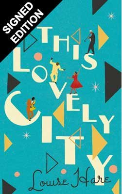This Lovely City: Signed Edition (Hardback)