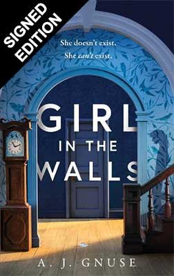Girl in the Walls: Signed Exclusive Edition (Hardback)