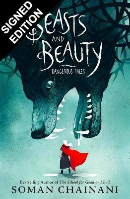 Beasts and Beauty: Dangerous Tales: Signed Bookplate Edition (Hardback)