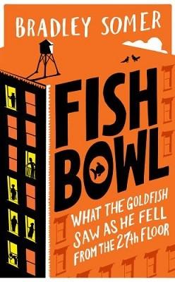 Fishbowl (Hardback)