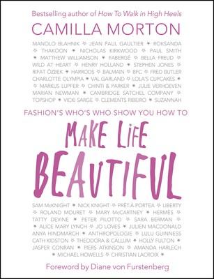 Make Life Beautiful (Hardback)
