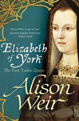 Elizabeth of York: The First Tudor Queen (Paperback)