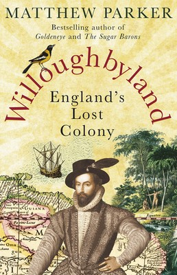 Willoughbyland: England's Lost Colony (Paperback)