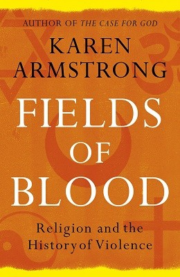 Fields of Blood: Religion and the History of Violence (Paperback)