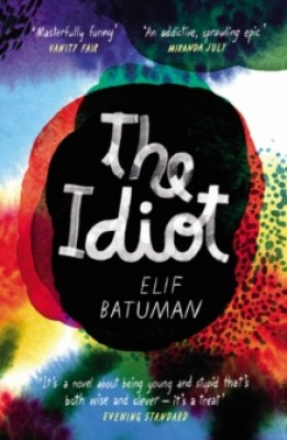 Image result for the idiot elif batuman