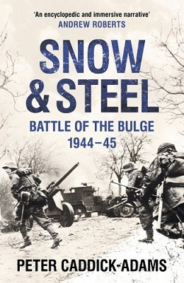 Snow and Steel: Battle of the Bulge 1944-45 (Paperback)