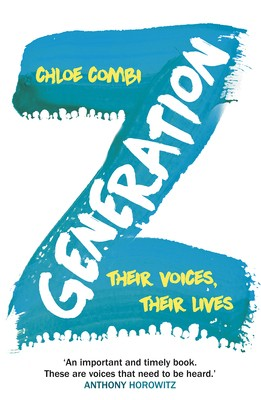 Generation Z: Their Voices, Their Lives (Paperback)