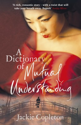 A Dictionary of Mutual Understanding: The compelling Richard and Judy Summer Book Club winner (Paperback)