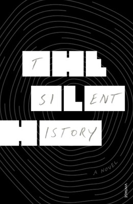 The Silent History (Paperback)