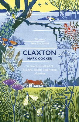 Claxton: Field Notes from a Small Planet (Paperback)