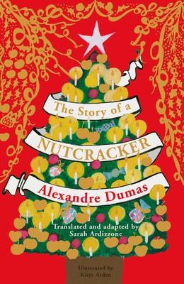 The Story of a Nutcracker (Hardback)