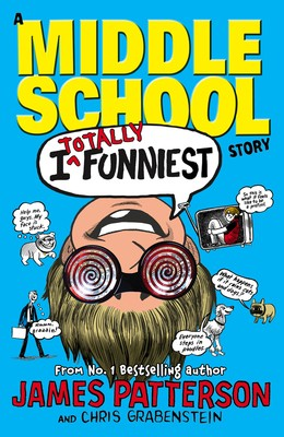 I Totally Funniest: A Middle School Story: (I Funny 3) - I Funny (Paperback)
