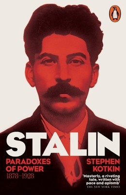 Stalin, Vol. I: Paradoxes of Power, 1878-1928 (Paperback)
