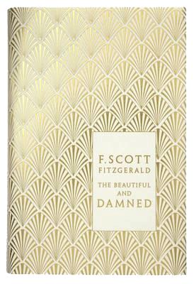 The Beautiful and Damned - Penguin F Scott Fitzgerald Hardback Collection (Hardback)