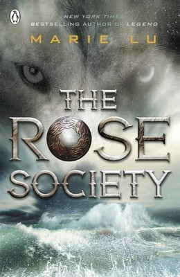 The Rose Society (The Young Elites book 2) - The Young Elites (Paperback)