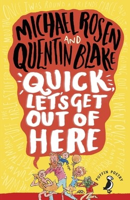 Quick, Let's Get Out of Here - A Puffin Book (Paperback)