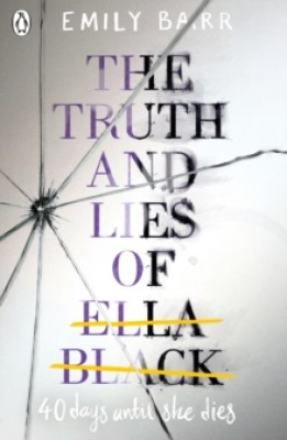 The Truth and Lies of Ella Black (Paperback)