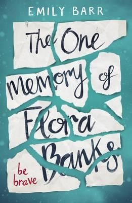 The One Memory of Flora Banks (Paperback)