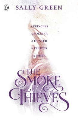 The Smoke Thieves - The Smoke Thieves (Paperback)