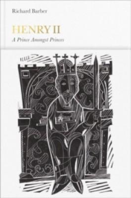 Henry II (Penguin Monarchs): A Prince Among Princes - Penguin Monarchs (Hardback)