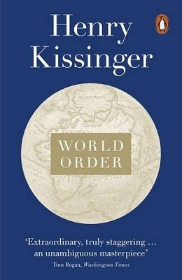 World Order: Reflections on the Character of Nations and the Course of History (Paperback)