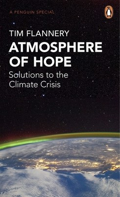 Atmosphere of Hope: Solutions to the Climate Crisis (Paperback)