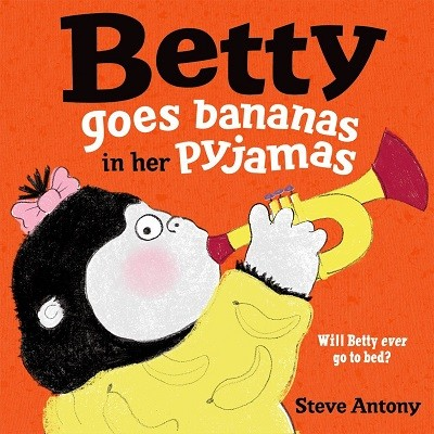 Betty Goes Bananas in her Pyjamas (Paperback)