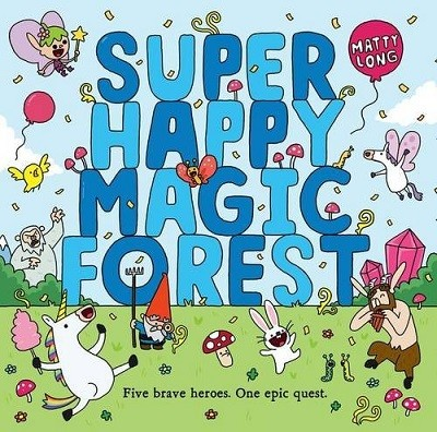 Super Happy Magic Forest (Paperback)