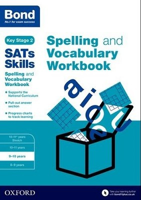 Bond SATs Skills Spelling and Vocabulary Workbook: 9-10 years (Paperback)