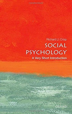 Social Psychology: A Very Short Introduction - Very Short Introductions (Paperback)