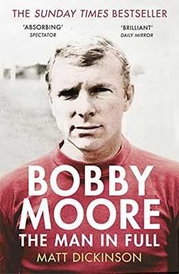 Bobby Moore: The Man in Full (Paperback)