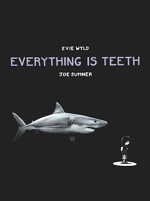 Everything is Teeth (Hardback)
