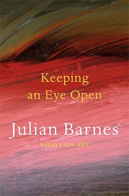 Keeping an Eye Open: Essays on Art (Paperback)