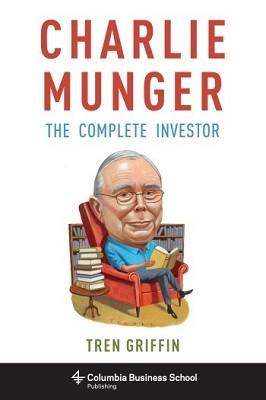 Charlie Munger: The Complete Investor (Hardback)
