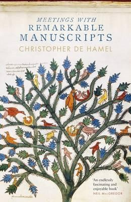Meetings with Remarkable Manuscripts (Hardback)