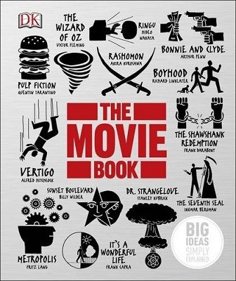 The Movie Book: Big Ideas Simply Explained - Big Ideas (Hardback)