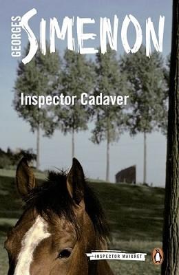 Inspector Cadaver: Inspector Maigret #24 - Inspector Maigret (Paperback)