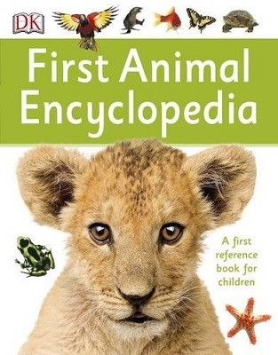 First Animal Encyclopedia: A First Reference Book for Children - DK First Reference (Paperback)