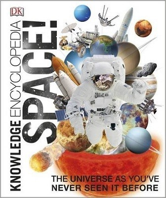 Knowledge Encyclopedia Space!: The Universe as You've Never Seen it Before (Hardback)