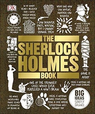 The Sherlock Holmes Book: Big Ideas Simply Explained - Big Ideas (Hardback)