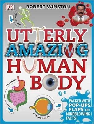 Utterly Amazing Human Body (Hardback)