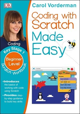 Coding with Scratch Made Easy, Ages 5-9 (Key Stage 1): Beginner Level Scratch Computer Coding Exercises - Made Easy Workbooks (Paperback)