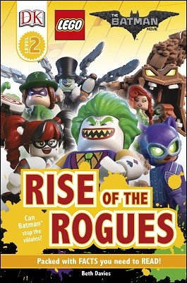 The LEGO (R) BATMAN MOVIE Rise of the Rogues - DK Readers Level 2 (Hardback)