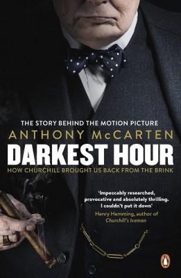 Darkest Hour: Official Tie-In for the Oscar-Winning Film Starring Gary Oldman (Paperback)