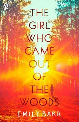 The Girl Who Came Out of the Woods (Paperback)