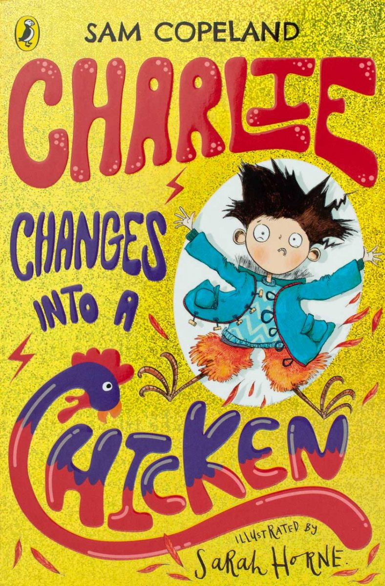 Charlie Changes Into a Chicken (Paperback)